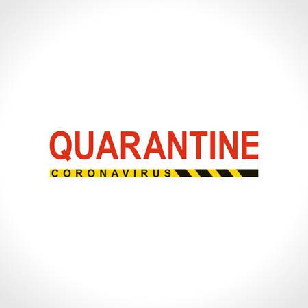 Quarantine Coronavirus. Big red warning inscription biological hazard risk symbol. Vector information banner. Illustration