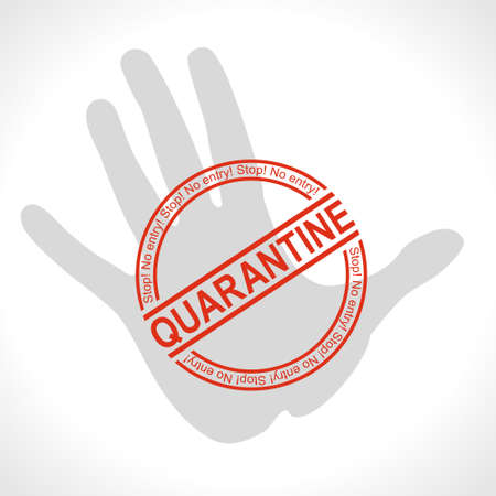 Quarantine Red round prohibitory seal on the background of the silhouette of a human hand. Big warning inscription biological hazard risk   symbol. Vector information banner.