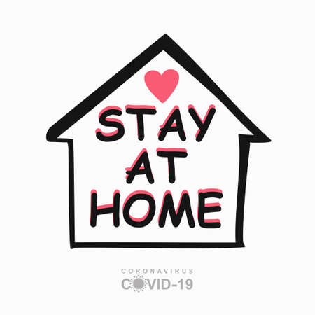 STAY AT HOME concept vector. Conceptual quarantine vector template. Coronavirus COVID-19. Vector information template symbol of the image of the house and heart and lettering. 일러스트