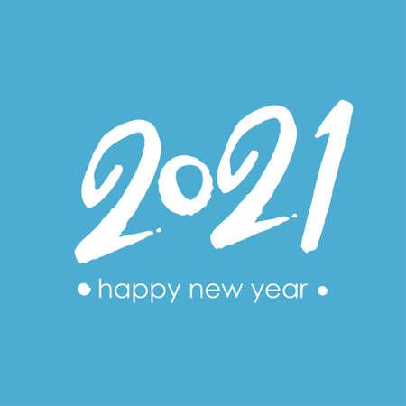 Vector template Happy New Year 2021. White lettering on a blue background. Calligraphy 2021  text design. Handwritten 2021 with wishes vector template. Brochure design template, card, poster, bann