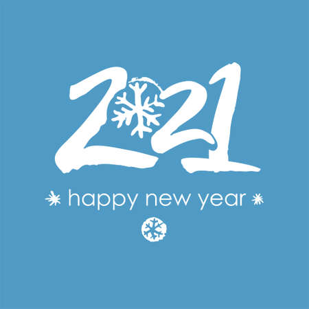 Happy New Year. White lettering on a blue background. Calligraphy 2021 logo with snowflake. Handwritten 2021 with wishes vector template. Brochure design template, card, poster, banner.