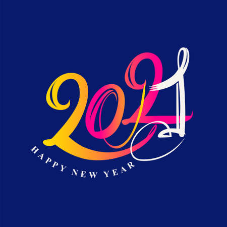 Handwritten 2021  . Bright card. Flat vector template 2021 with wishes. Happy New Year. Design template card, cover, calendar, brochure, poster, banner.