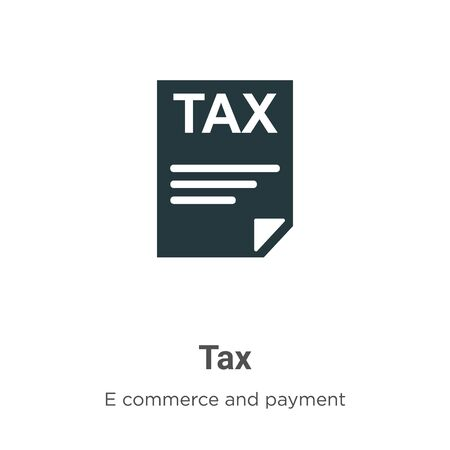 Tax vector icon on white background. Flat vector tax icon symbol sign from modern e commerce and payment collection for mobile concept and web apps design. 向量圖像