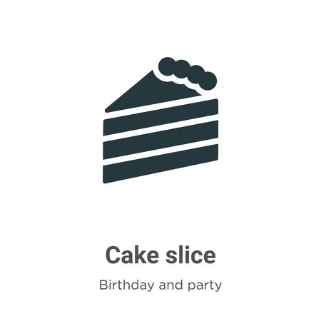 Cake slice vector icon on white background. Flat vector cake slice icon symbol sign from modern birthday and party collection for mobile concept and web apps design.