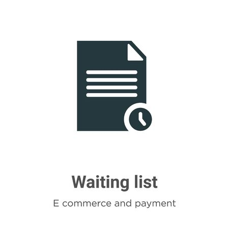 Waiting list vector icon on white background. Flat vector waiting list icon symbol sign from modern e commerce and payment collection for mobile concept and web apps design.