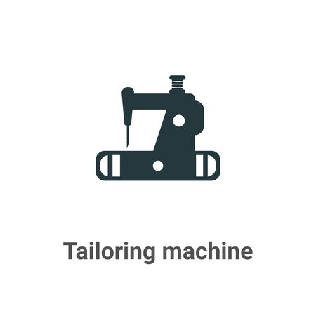 Tailoring machine vector icon on white background. Flat vector tailoring machine icon symbol sign from modern sew collection for mobile concept and web apps design. Ilustração