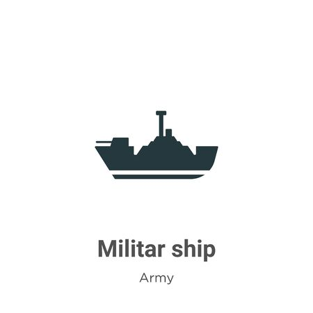 Militar ship vector icon on white background. Flat vector militar ship icon symbol sign from modern army collection for mobile concept and web apps design. Ilustração