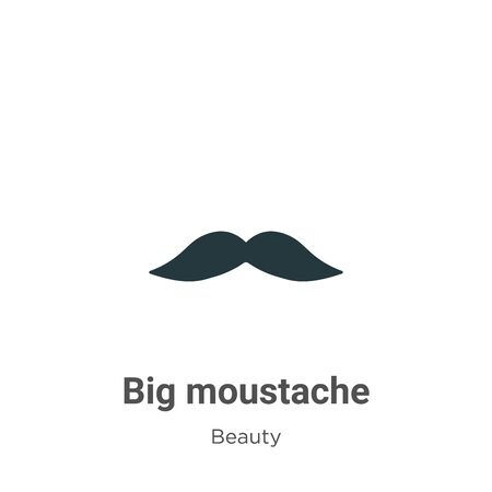 Big moustache vector icon on white background. Flat vector big moustache icon symbol sign from modern beauty collection for mobile concept and web apps design.