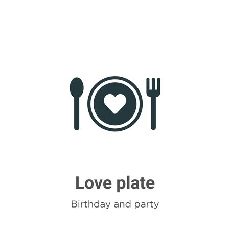 Love plate vector icon on white background. Flat vector love plate icon symbol sign from modern birthday and party collection for mobile concept and web apps design.