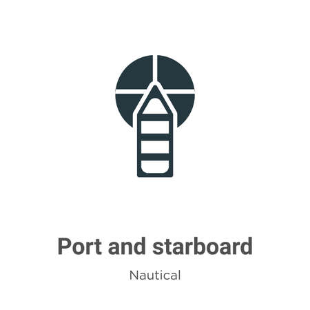 Port and starboard vector icon on white background. Flat vector port and starboard icon symbol sign from modern nautical collection for mobile concept and web apps design. Çizim