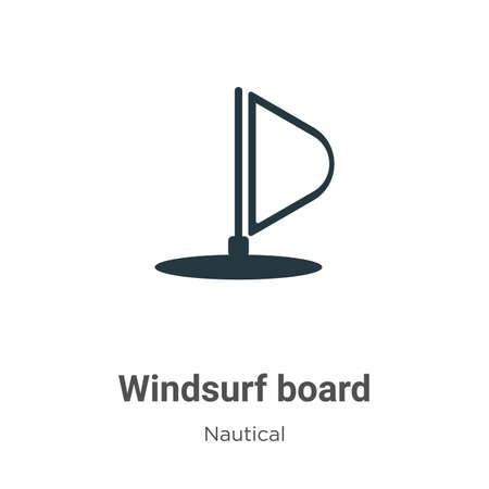 Windsurf board vector icon on white background. Flat vector windsurf board icon symbol sign from modern nautical collection for mobile concept and web apps design.