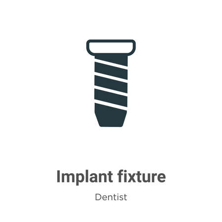 Implant fixture vector icon on white background. Flat vector implant fixture icon symbol sign from modern dentist collection for mobile concept and web apps design.