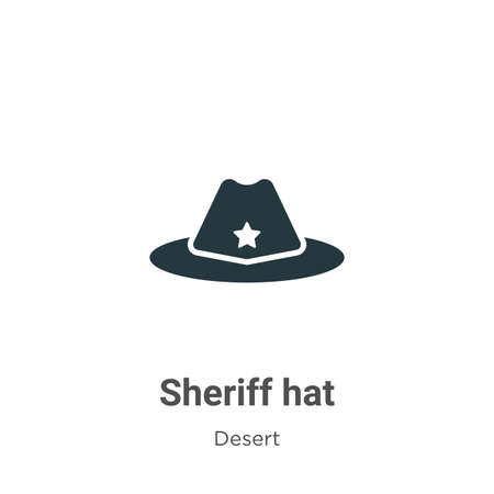 Sheriff hat vector icon on white background. Flat vector sheriff hat icon symbol sign from modern desert collection for mobile concept and web apps design.