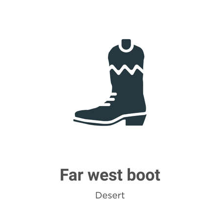 Far west boot vector icon on white background. Flat vector far west boot icon symbol sign from modern desert collection for mobile concept and web apps design.