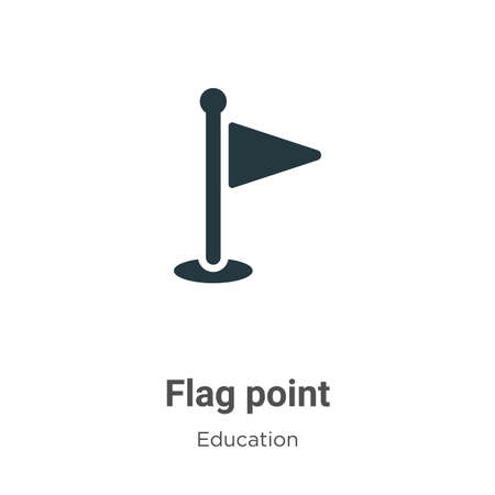 Flag point vector icon on white background. Flat vector flag point icon symbol sign from modern education collection for mobile concept and web apps design. Ilustracja