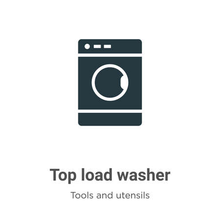 Top load washer vector icon on white background. Flat vector top load washer icon symbol sign from modern tools and utensils collection for mobile concept and web apps design.