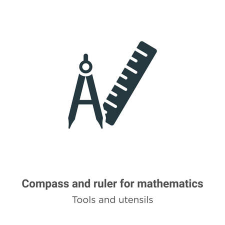 Compass and ruler for mathematics vector icon on white background. Flat vector compass and ruler for mathematics icon symbol sign from modern tools and utensils collection for mobile concept and web