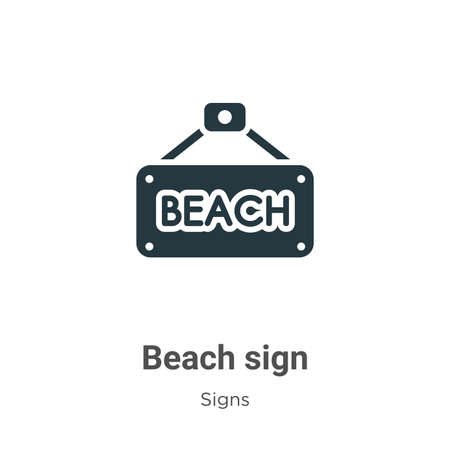 Beach sign vector icon on white background. Flat vector beach sign icon symbol sign from modern signs collection for mobile concept and web apps design.