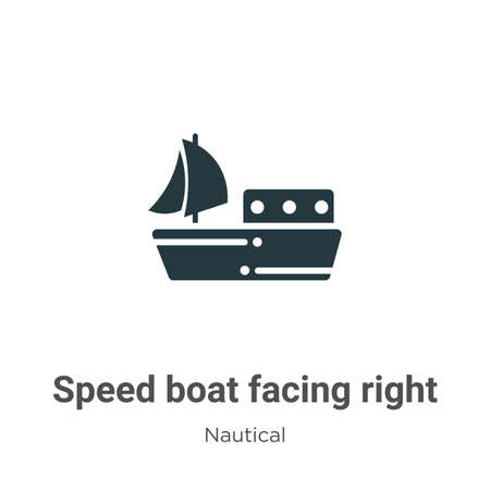Speed boat facing right glyph icon vector on white background. Flat vector speed boat facing right icon symbol sign from modern nautical collection for mobile concept and web apps design. Vettoriali