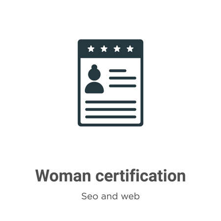 Woman certification glyph icon vector on white background. Flat vector woman certification icon symbol sign from modern seo and web collection for mobile concept and web apps design. Illustration