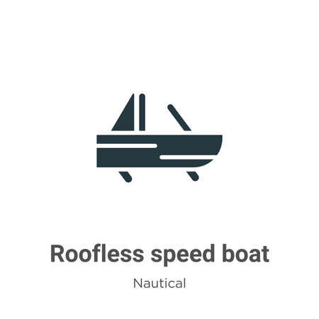 Roofless speed boat glyph icon vector on white background. Flat vector roofless speed boat icon symbol sign from modern nautical collection for mobile concept and web apps design. Ilustração