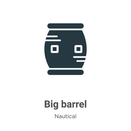 Big barrel glyph icon vector on white background. Flat vector big barrel icon symbol sign from modern nautical collection for mobile concept and web apps design.