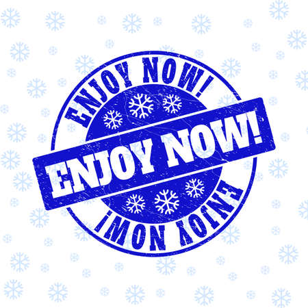 Enjoy Now! round stamp seal on winter background with snow. Blue vector rubber imprint with Enjoy Now! text with scratched texture for Xmas. Scratched text seal stamp with distress effect.