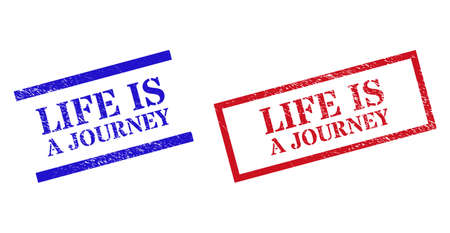 Grunge LIFE IS A JOURNEY rubber stamps in red and blue colors. Stamps have rubber style. Vector rubber imitations with LIFE IS A JOURNEY caption inside rectangle frame, or parallel lines.
