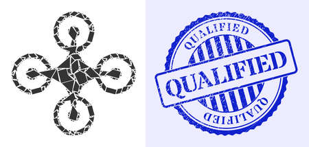 Detritus mosaic quadrocopter icon, and blue round QUALIFIED dirty stamp seal with text inside circle form. Quadrocopter mosaic icon of detritus parts which have randomized sizes, and positions,