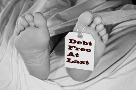 deceased man with toe tag stating that he is debt free