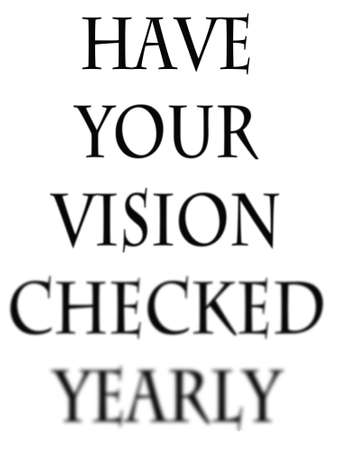 yearly vision check sign that gets progressivley more blurry