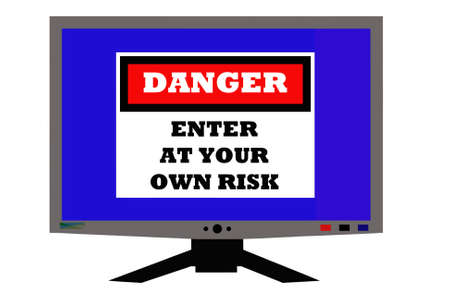 computer monitor with enter at your own risk sign