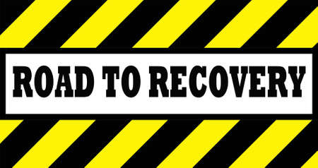 black and yellow road sign that states road to recovery