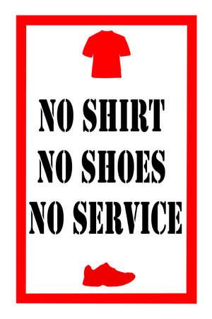 retail sign stating no shirt no shoes no service Stock Photo - 9440121