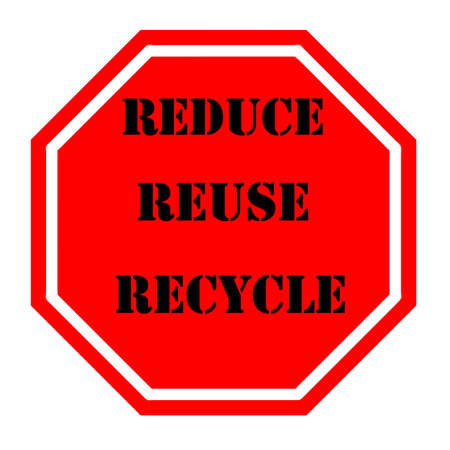 sign urging everyone to recycle with clipping path at original size