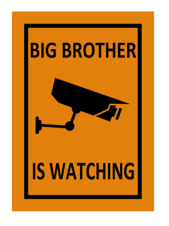 big size: surveillance sign illustration indicating that big brother is watching with clipping path at original size