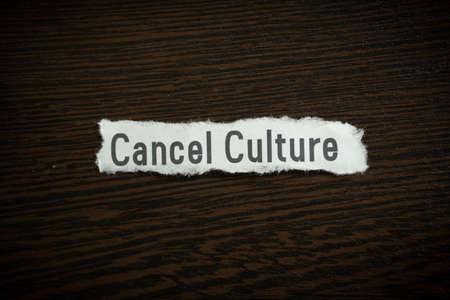 Cancel Culture - Scrap pieces of paper