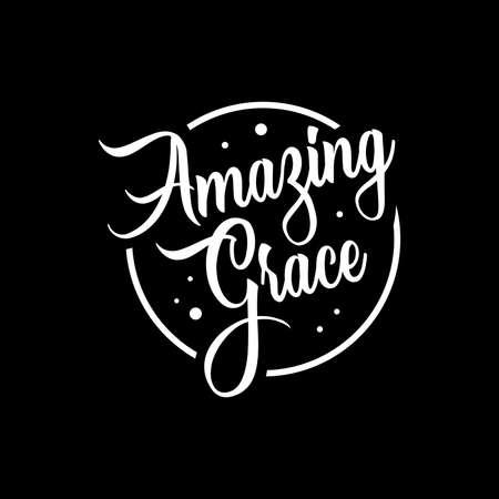 amazing grace lettering. Quotes. vector vintage illustration