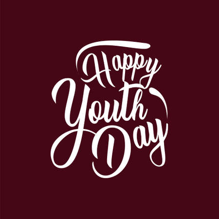 Happy youth day. Vintage lettering typography. Vector illustration