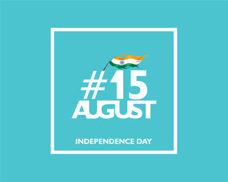 15 August text symbol, logo and icon for India independence day. with indian flag fluttering. For Poster, flyer, banner background design. On blue color. Vector illustration