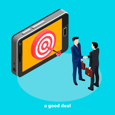 A successful deal, a dart at the center of the target on the smartphone screen, people in business suits shake each others riches, isometric style illustration
