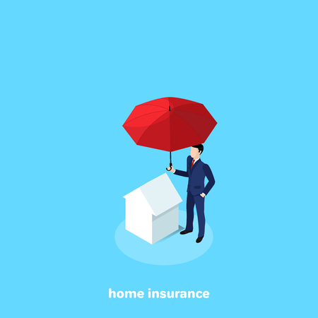 A man in a business suit stands next to the house and covers it with a red umbrella, an isometric image.