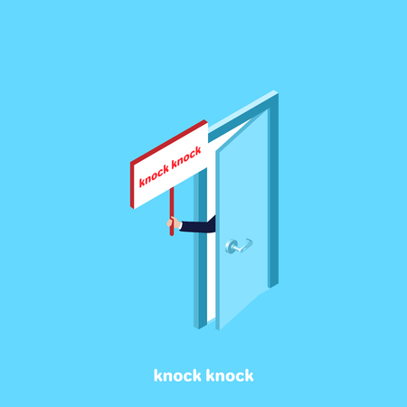From the slightly open door there is a hand with a banner, an isometric image Illustration