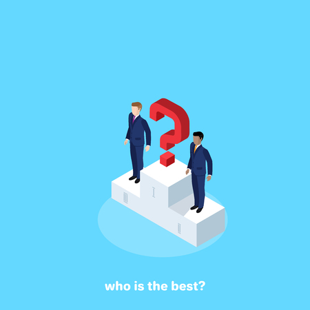 men in business suits on a pedestal and a question mark on the place of the champion, an isometric image Illustration