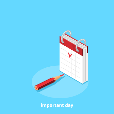calendar and pencil on a blue background, isometric image Illustration