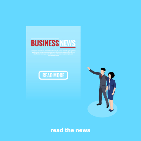 man and woman in business suits look at the text on a blue background, isometric image Illustration