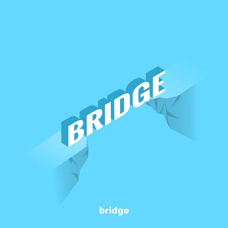 Wortbrücke über eine Klippe zwischen zwei Felsen, isometrisches Bild Vektorgrafik