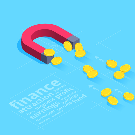 Isometric vector image on a blue background, a red magnet attracts gold coins, business blessing of finance.