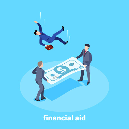 Isometric vector image on a bare background. Men in business suits hold a stretched banknote and catch a falling man. Insurance in business and financial aid.