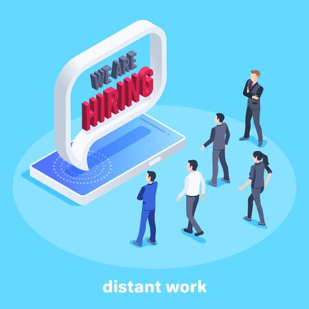 isometric vector image on a blue background, a large announcement on the smartphone screen about a job recruitment, people in business suits are applying for a job